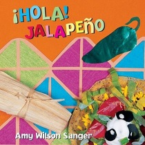 """Hola! Jalapeno"" by Amy Wilson Sanger"