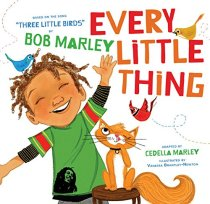 """Every Little Thing"" by Bob Marley and Cedella Marley"